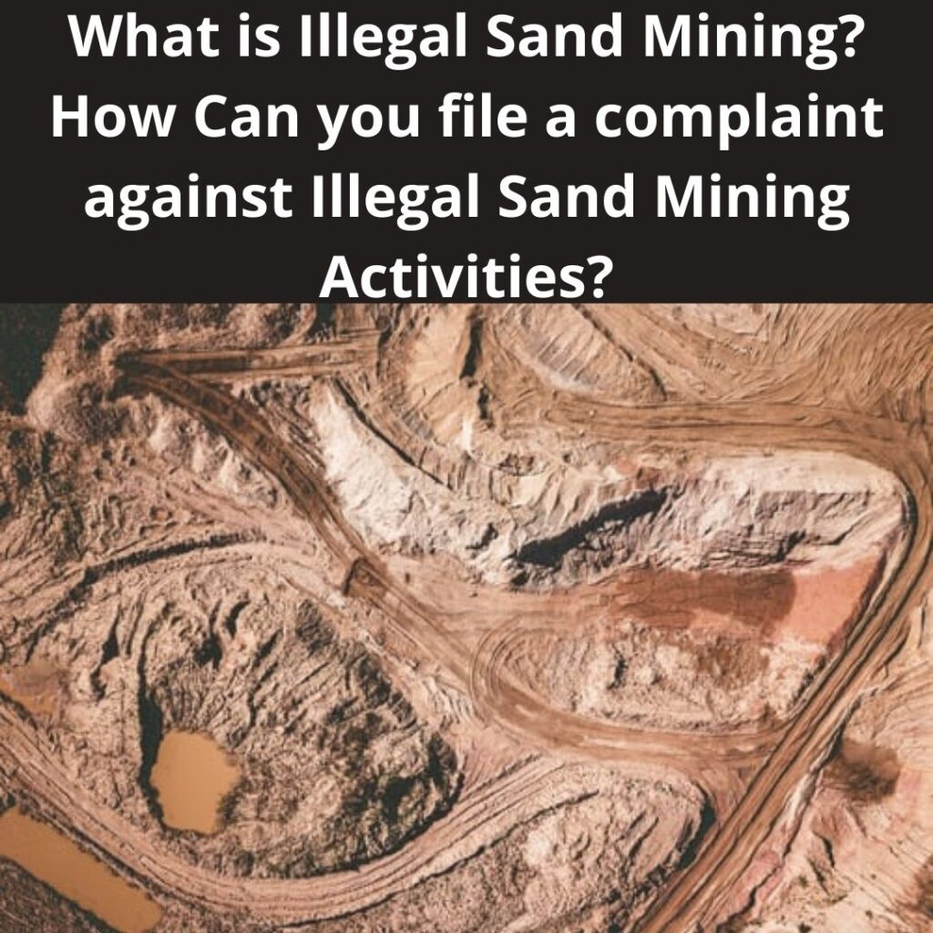 How to Complain about Illegal Sand Mining activities in India?