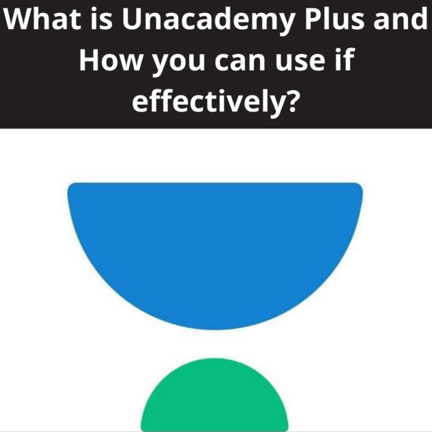 What is Unacademy Plus