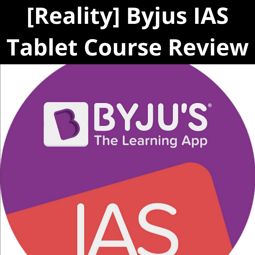Byjus IAS Tablet Course Review