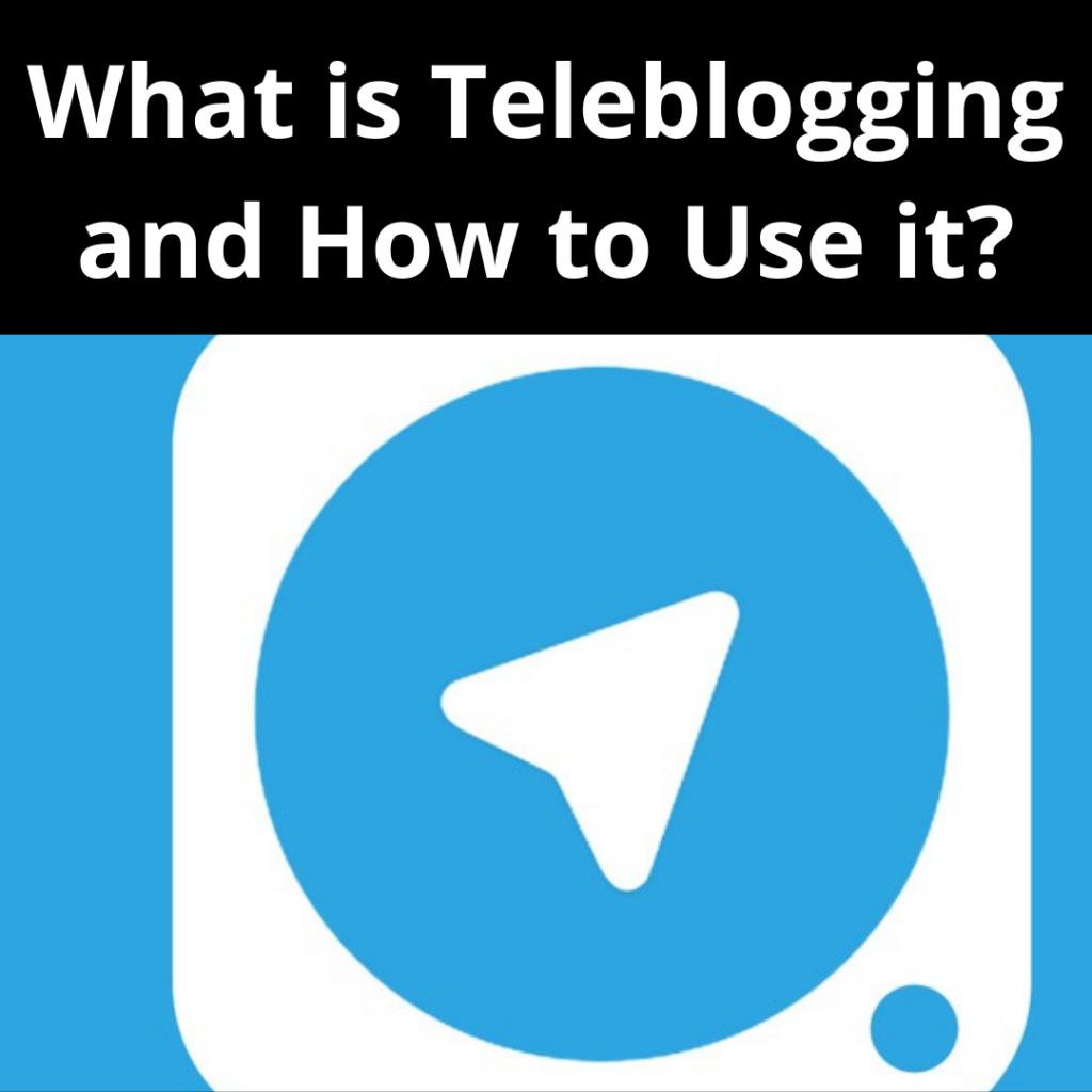 What is Teleblogging and How to Use it