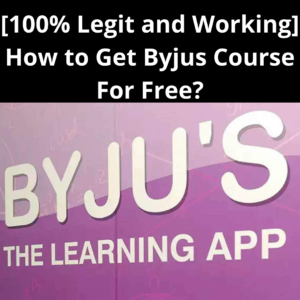 How to Get Byjus Course For Free?